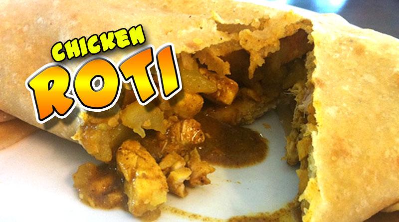 Chicken Roti