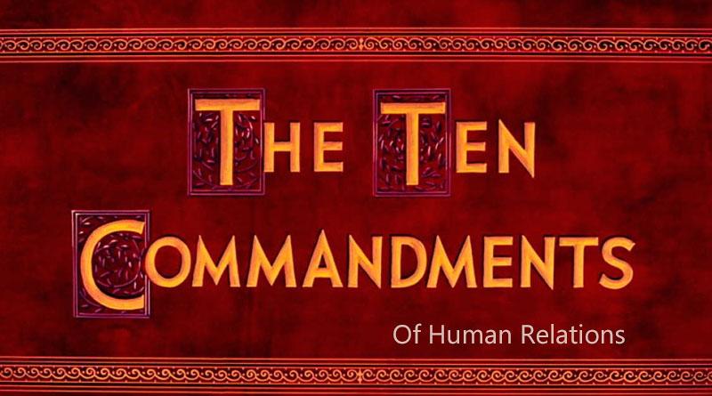 Ten Commandments Of Human Relations