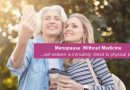 Menopause without Medicine (Pt 3)