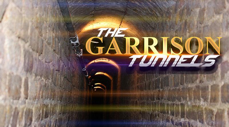 The Garrison Tunnels
