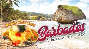 Barbados All Inclusive Things To Do For Everyone